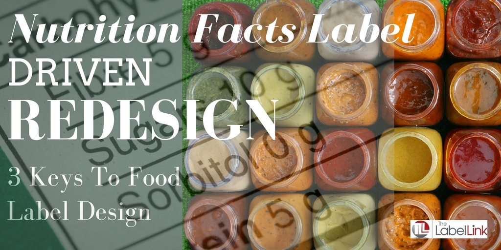 3 Keys to Food Label Design With the New Nutrition Label